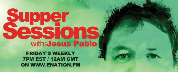 TLMP Fridays at 7pm EST As many of you will know, Jesus Pablo is a UK-based DJ/Producer/Remixer/Fashion Designer (it keeps him busy!), not to mention a born and bred scouser...