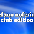 Airs on July 24, 2017 at 01:00PM Stefano Noferini Presents Club Edition