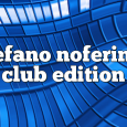 Airs on April 2, 2018 at 01:00PM Stefano Noferini Presents Club Edition