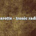 karotte – Tronic Radio
