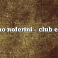 Stefano Noferini – Club Edition