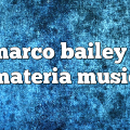 marco bailey – Materia Music
