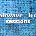 Airwave – LCD Sessions