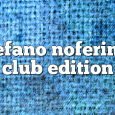 Airs on March 20, 2017 at 01:00PM Stefano Noferini Presents Club Edition