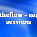 betheflow – Eagle Sessions