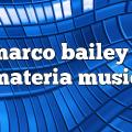 marco bailey – Materia Music