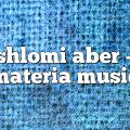 shlomi aber – Materia Music