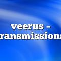 veerus – Transmissions