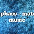 deepbass – Materia Music