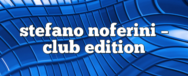 Airs on October 09, 2017 at 01:00PM Stefano Noferini Presents Club Edition you may also like: Stefano Noferini – Club Edition Stefano Noferini – Club Edition Stefano Noferini – Club […]