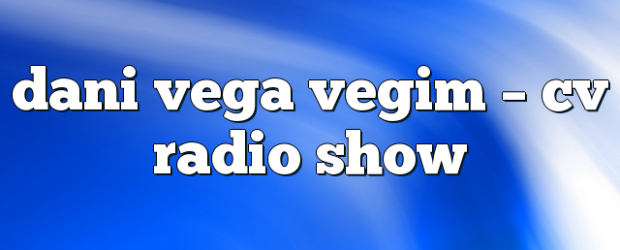 Airs on December 8, 2017 at 04:00PM Fridays at 4pm EST you may also like: dani vega gayle san – CV Radio Show dani vega andreew – Radio Show dani […]