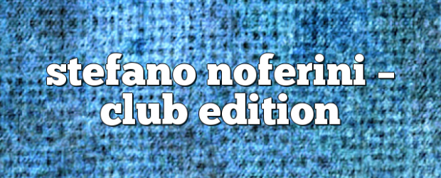 Airs on January 8, 2018 at 01:00PM Stefano Noferini Presents Club Edition you may also like: Stefano Noferini – Club Edition Stefano Noferini – Club Edition Stefano Noferini – Club […]