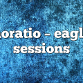 horatio – Eagle Sessions