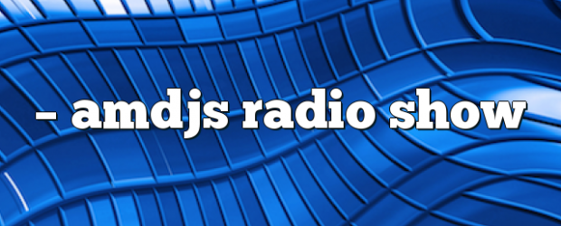 Airs on August 10, 2018 at 05:00PM on enationFM you may also like: AMDJS – AMDJS Radio Show AMDJS – AMDJS Radio Show AMDJS – AMDJS Radio Show