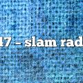 747 – Slam Radio