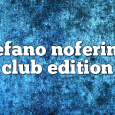 Airs on October 29, 2018 at 01:00PM Stefano Noferini Presents Club Edition