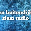 ben buitendijk – Slam Radio
